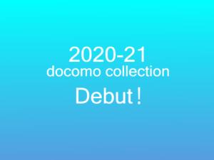 20-21 docomo collection